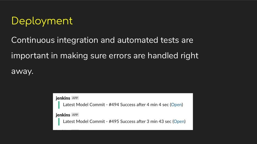 Deployment Continuous integration and automated...