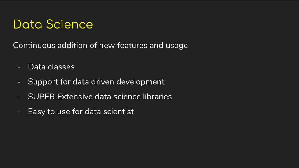 Data Science Continuous addition of new feature...