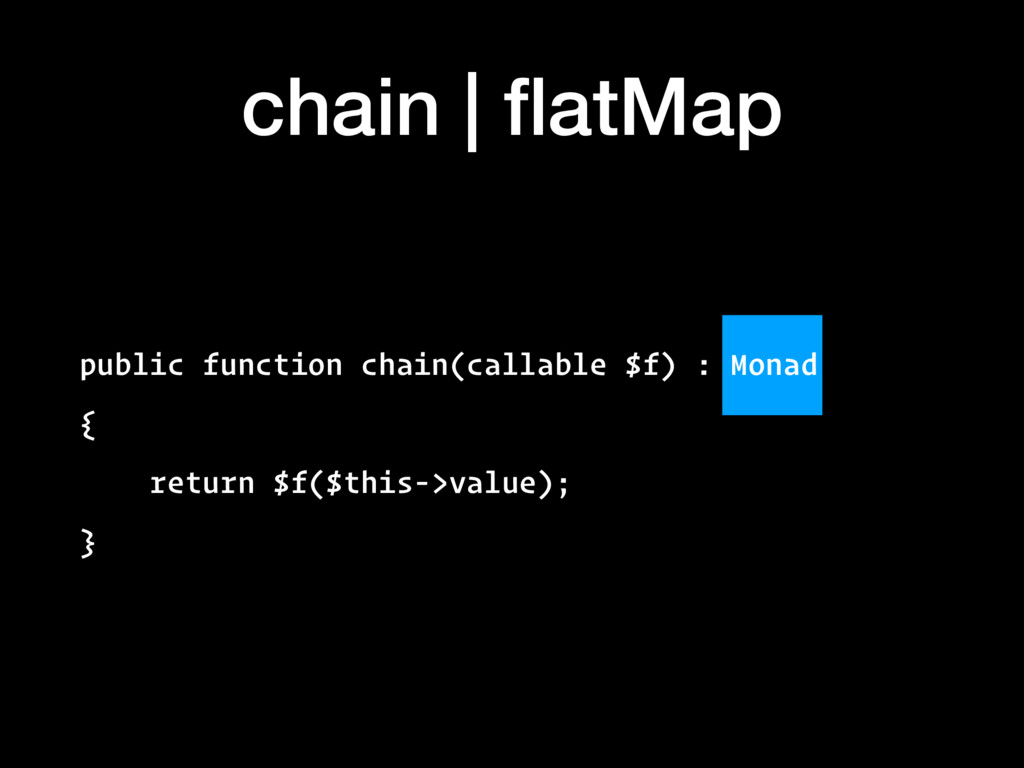 chain | flatMap public function chain(callable $...