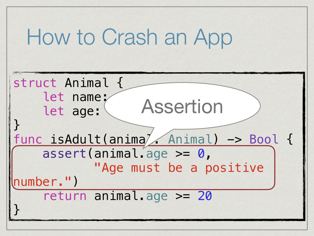 How to Crash an App struct Animal { let name: S...