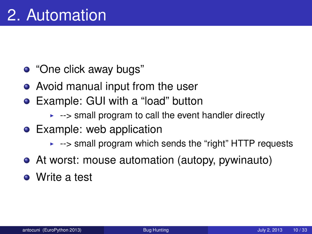 "2. Automation ""One click away bugs"" Avoid manua..."
