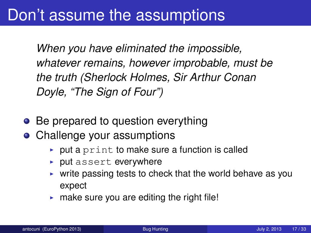 Don't assume the assumptions When you have elim...