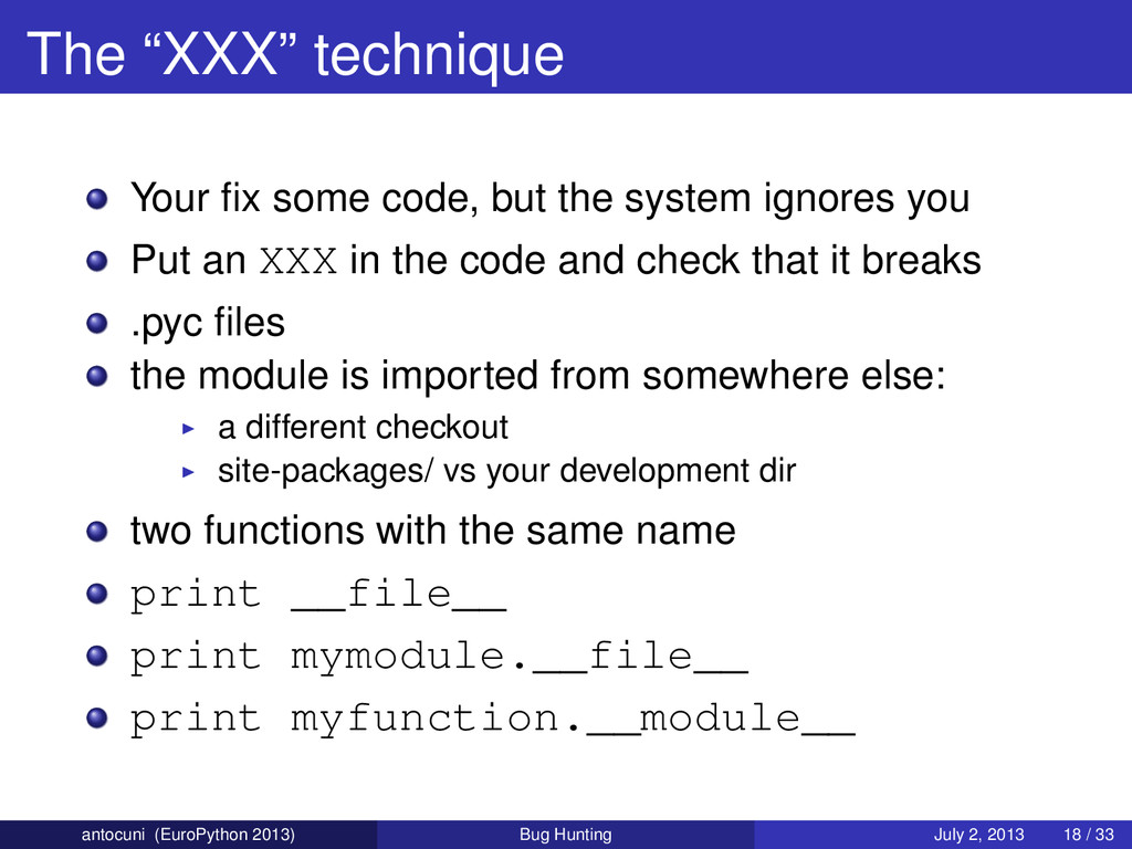 "The ""XXX"" technique Your fix some code, but the ..."