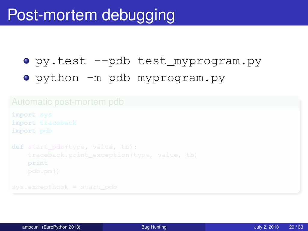 Post-mortem debugging py.test --pdb test_myprog...