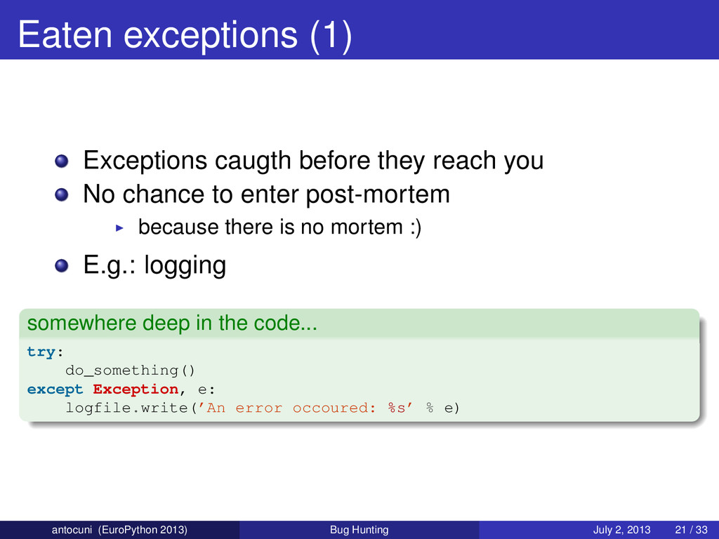 Eaten exceptions (1) Exceptions caugth before t...