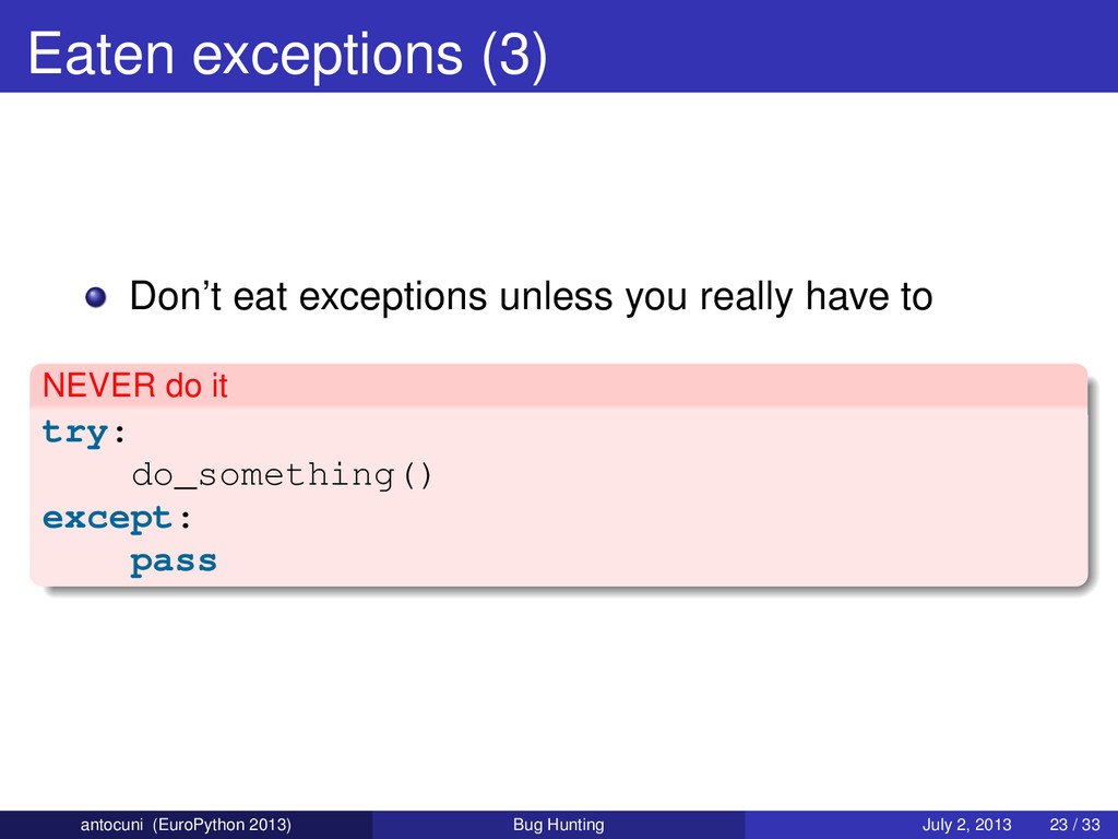 Eaten exceptions (3) Don't eat exceptions unles...