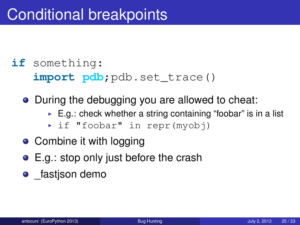 Conditional breakpoints if something: import pd...