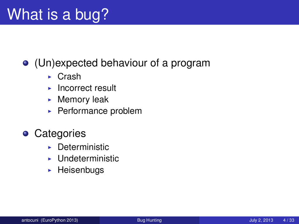 What is a bug? (Un)expected behaviour of a prog...