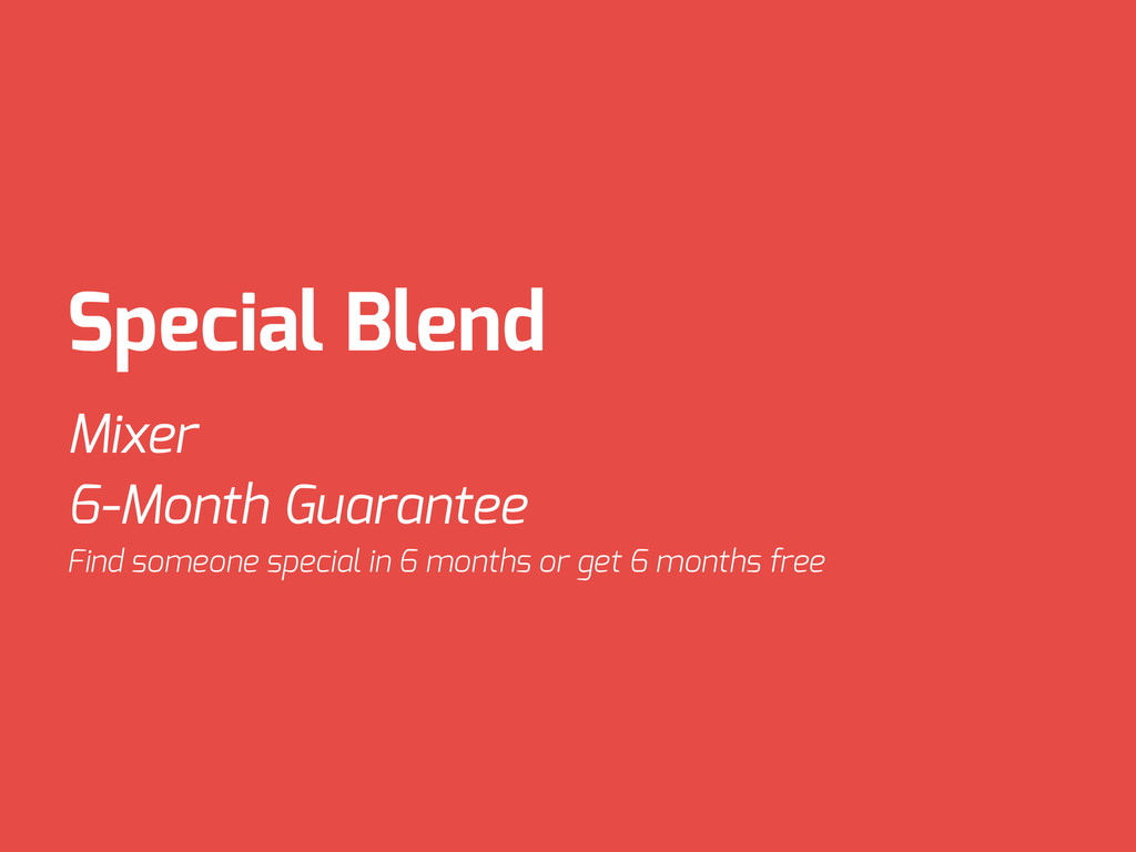 Special Blend Mixer 6-Month Guarantee Find some...