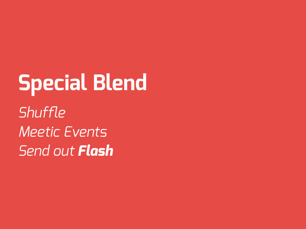 Special Blend Shuffle Meetic Events Send out Fla...