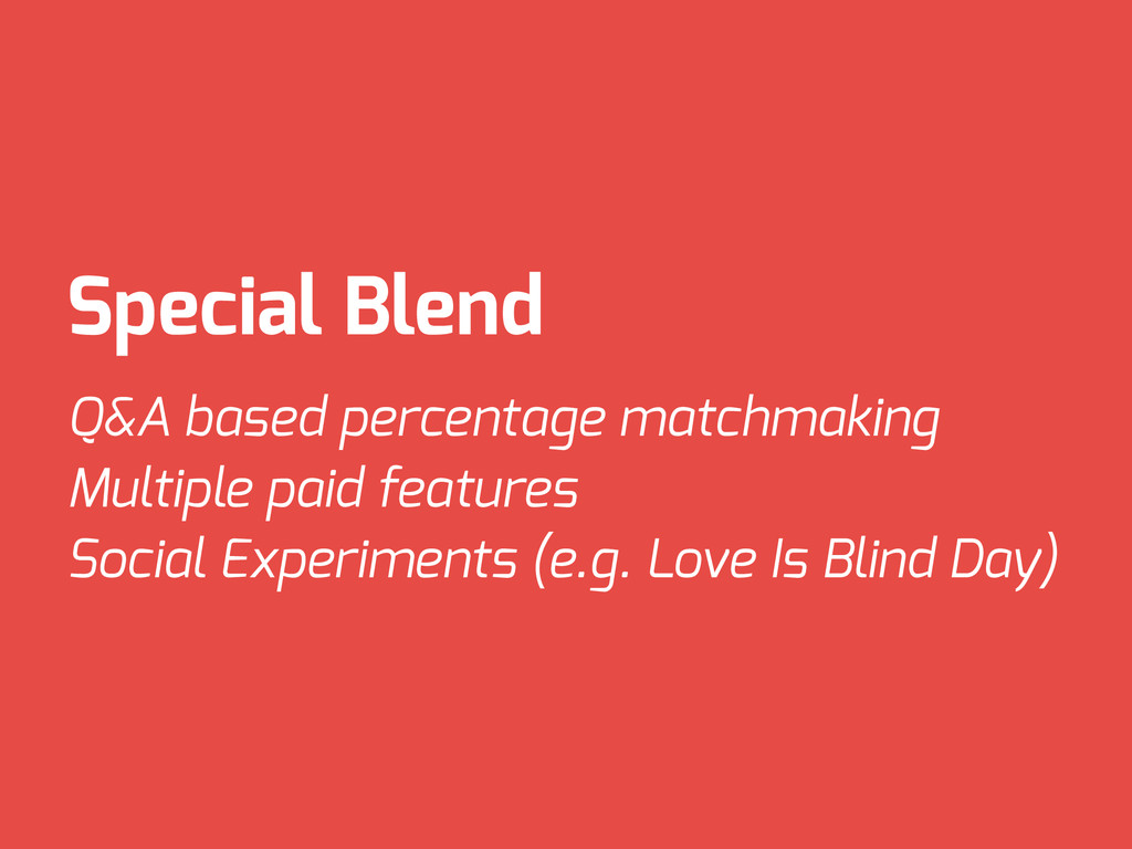Special Blend Q&A based percentage matchmaking ...