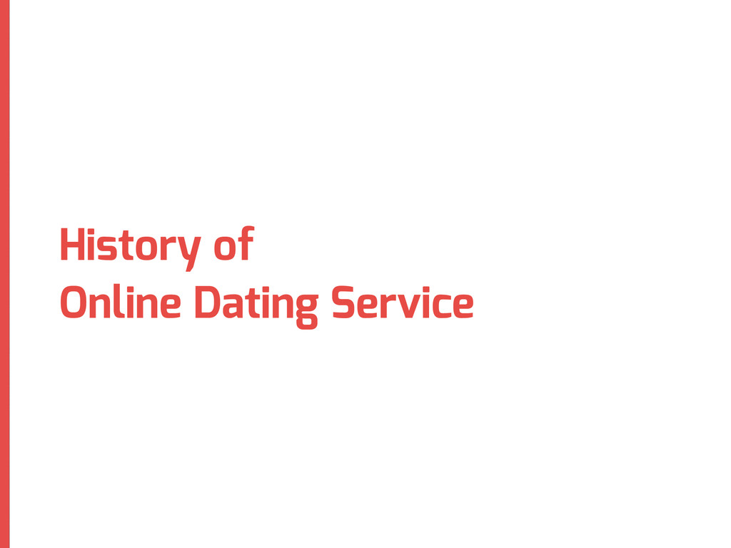 History of Online Dating Service