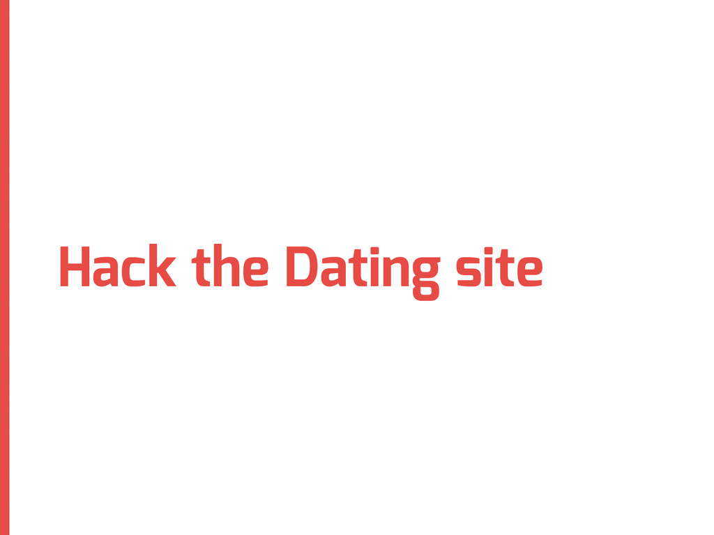 Hack the Dating site