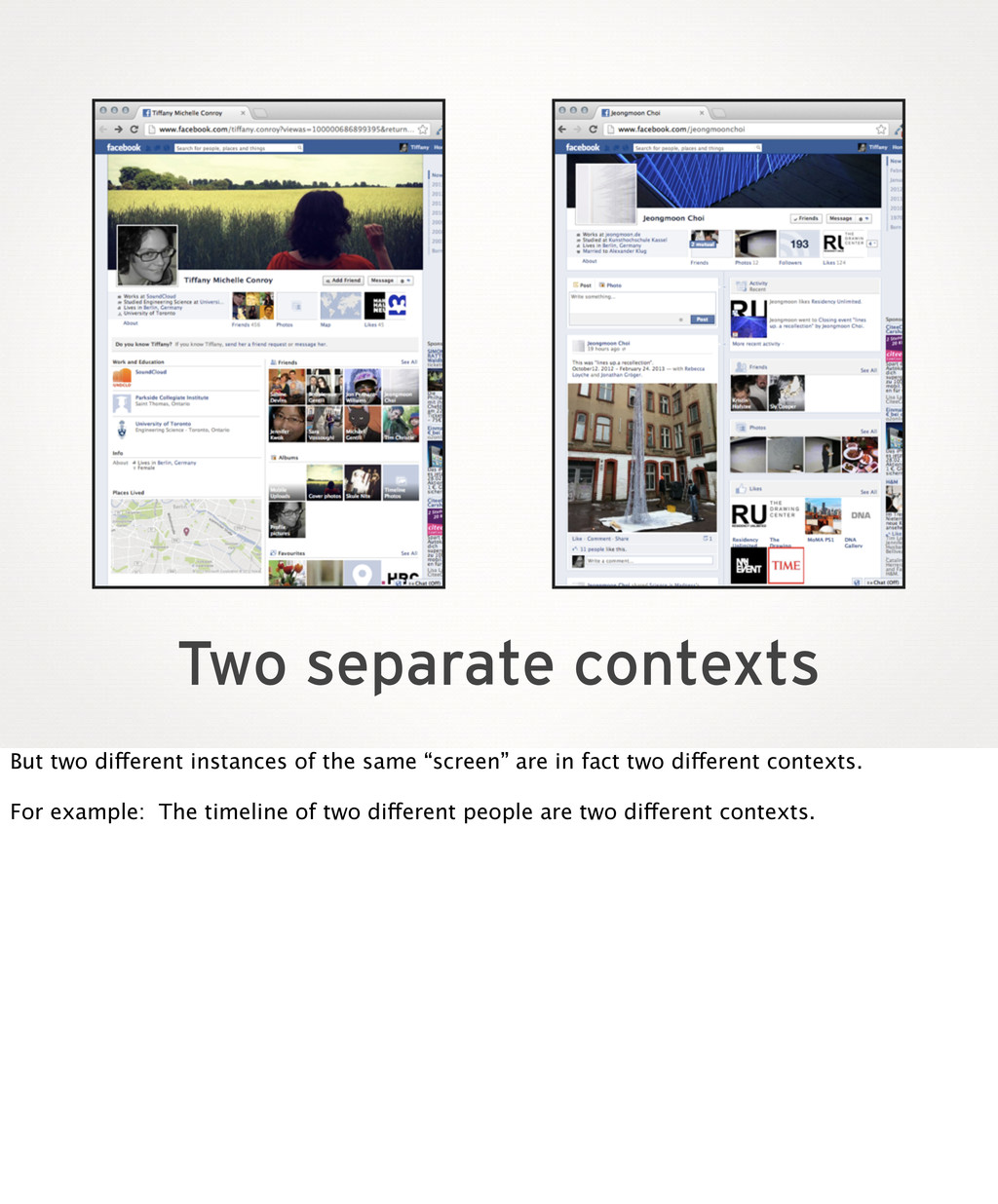 Two separate contexts But two different instanc...