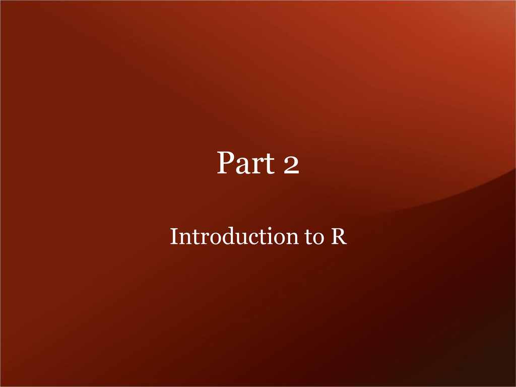 Part 2 Introduction to R