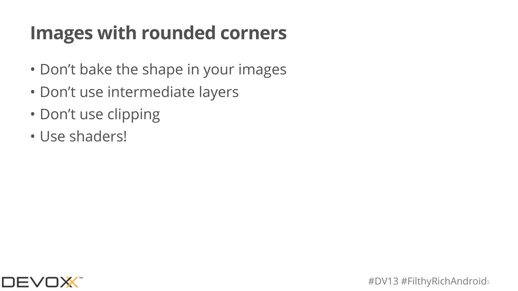 #DV13 #FilthyRichAndroid Images with rounded co...