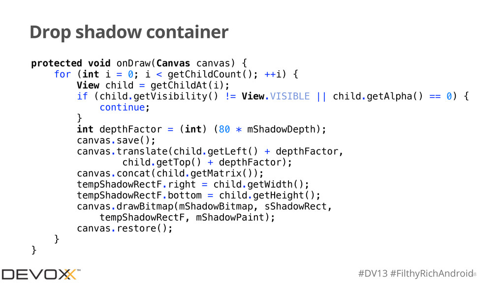 #DV13 #FilthyRichAndroid Drop shadow container ...