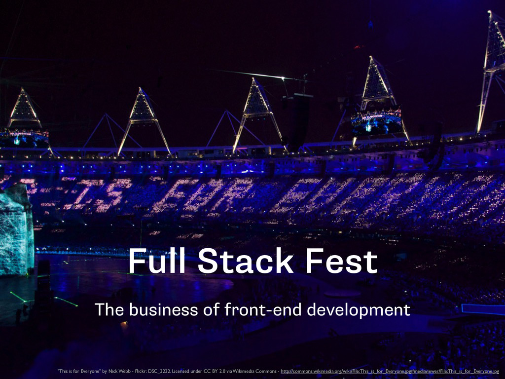 Full Stack Fest The business of front-end devel...