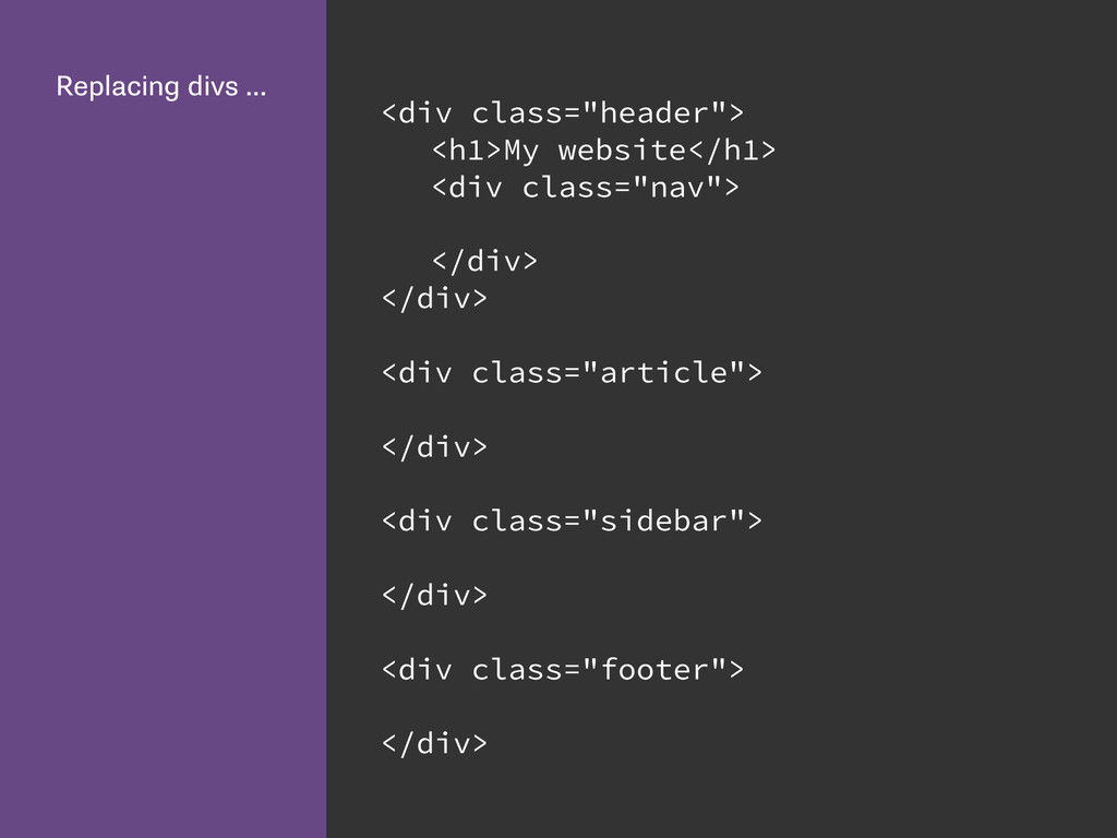 "Replacing divs … <div class=""header""> <h1>My we..."