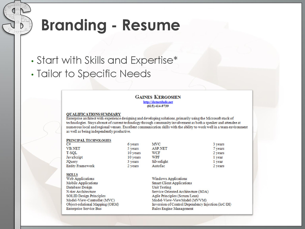 • Start with Skills and Expertise* • Tailor to ...