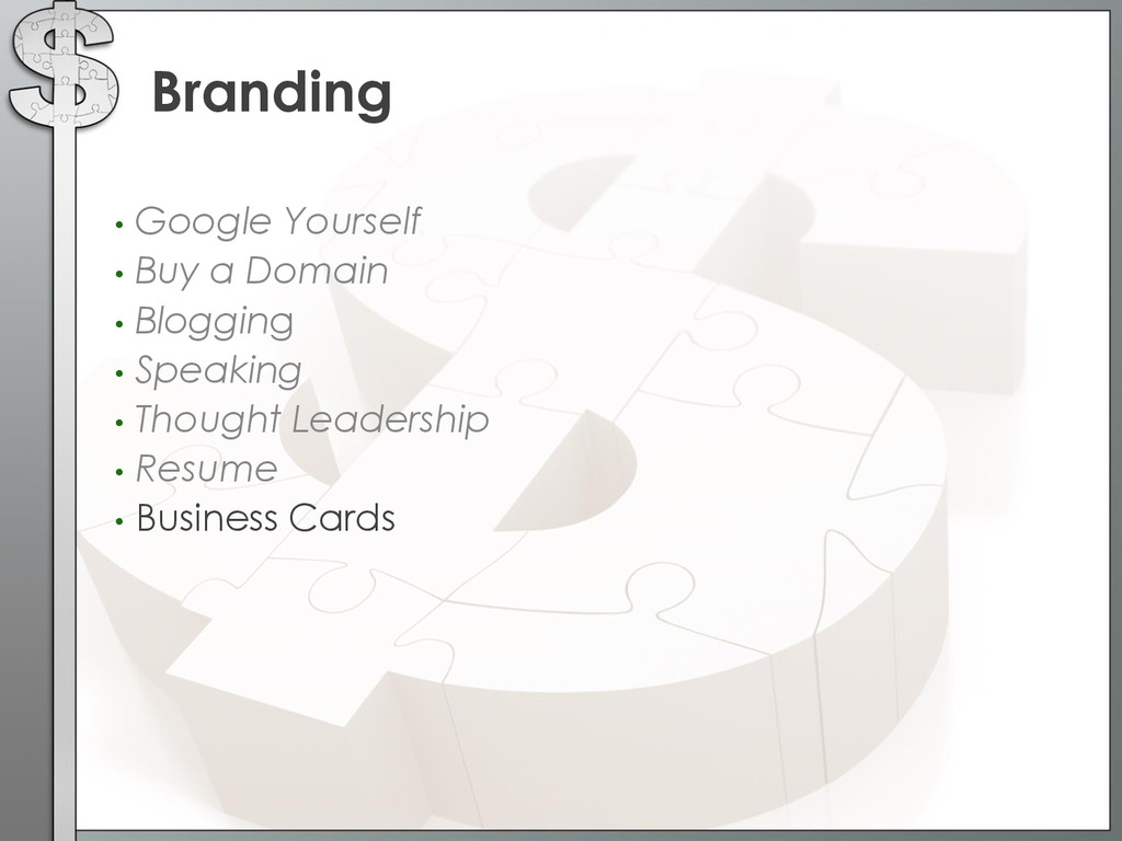 • Google Yourself • Buy a Domain • Blogging • S...