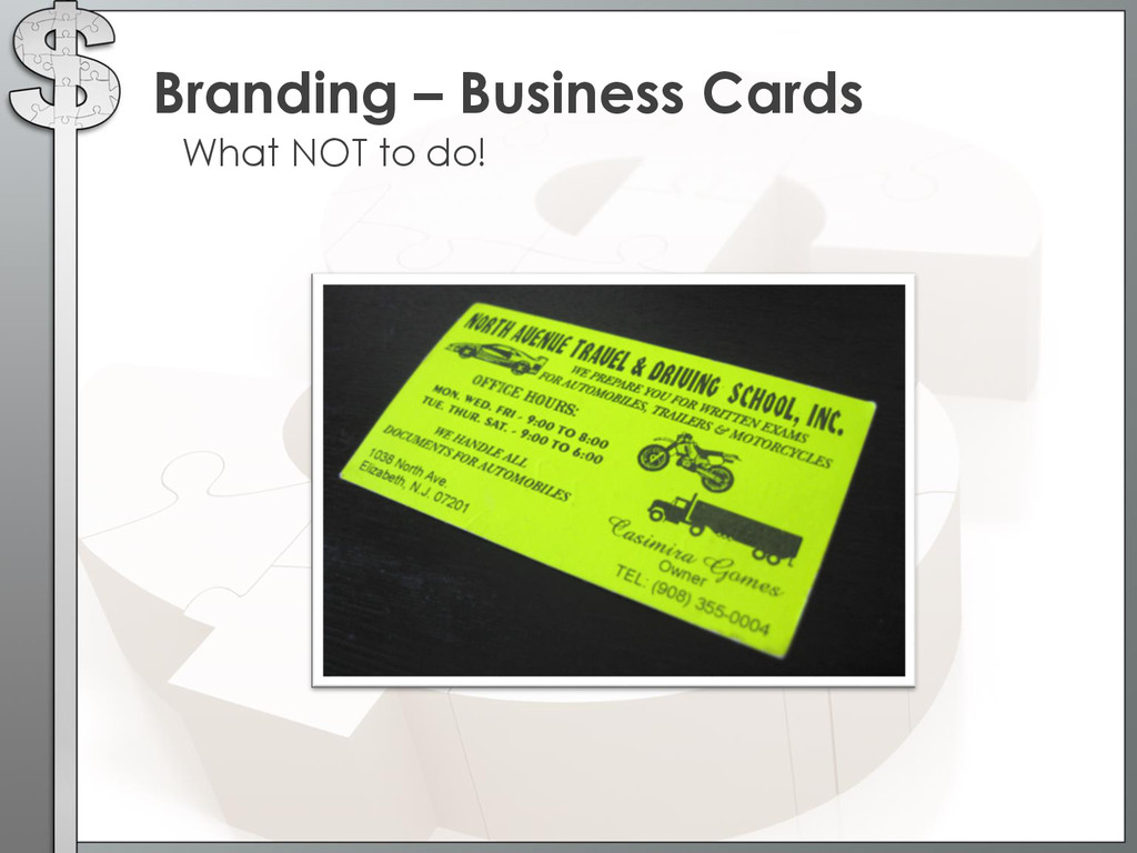 What NOT to do! Branding – Business Cards