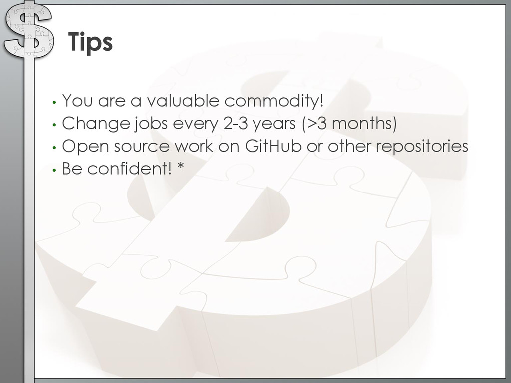 • You are a valuable commodity! • Change jobs e...