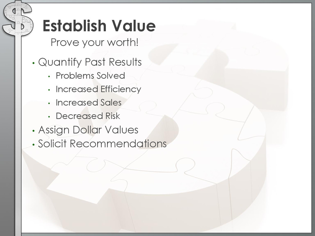 • Quantify Past Results • Problems Solved • Inc...