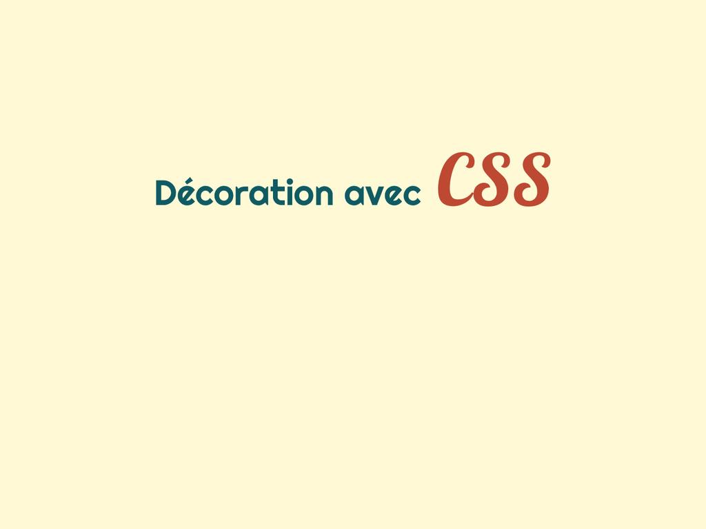 Décoration avec CSS