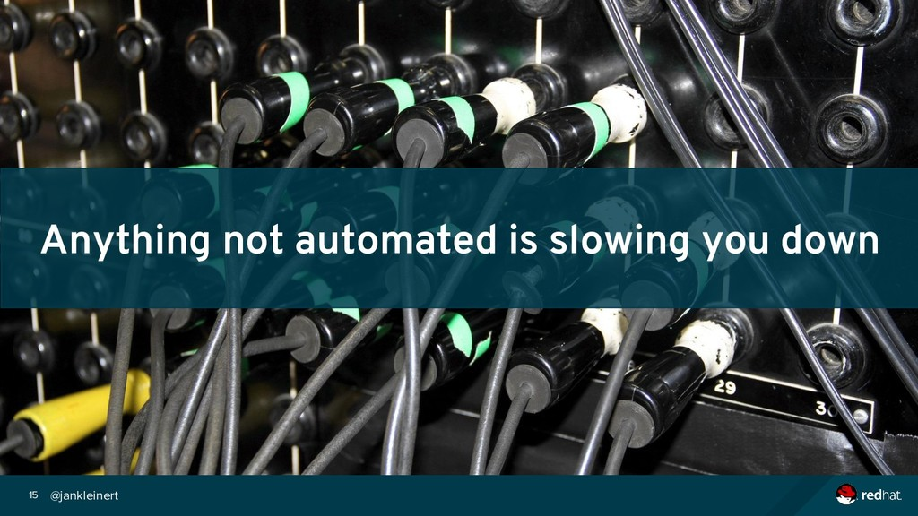 @jankleinert 15 Anything not automated is slowi...