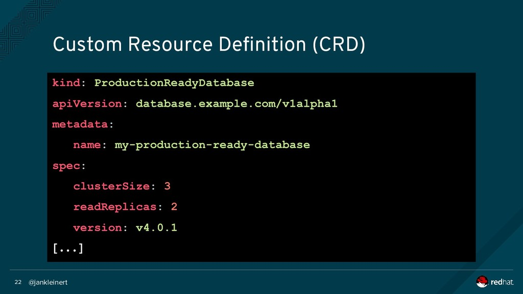 @jankleinert 22 Custom Resource Definition (CRD...