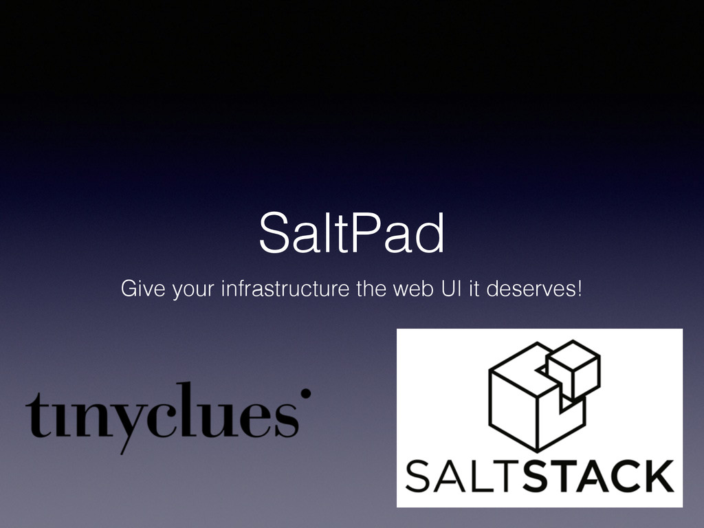 SaltPad Give your infrastructure the web UI it ...