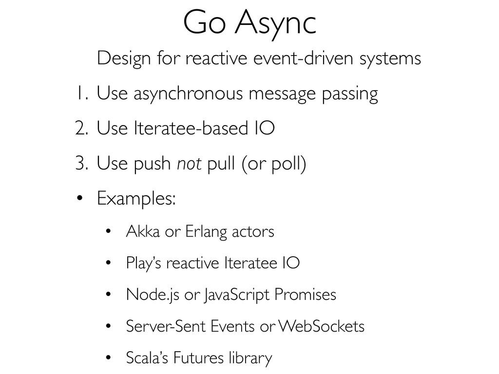 Go Async Design for reactive event-driven syste...
