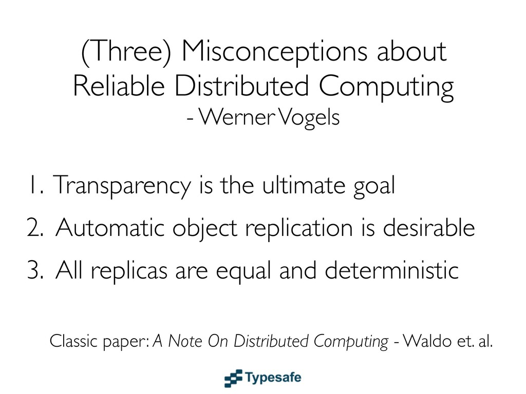 (Three) Misconceptions about Reliable Distribut...