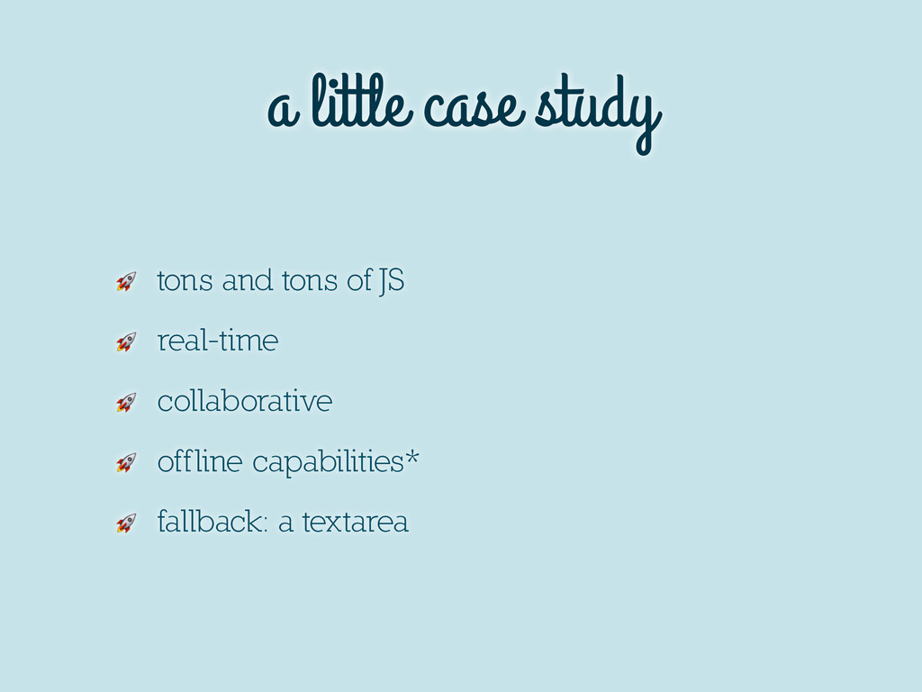 a little case study  tons and tons of JS  real-...