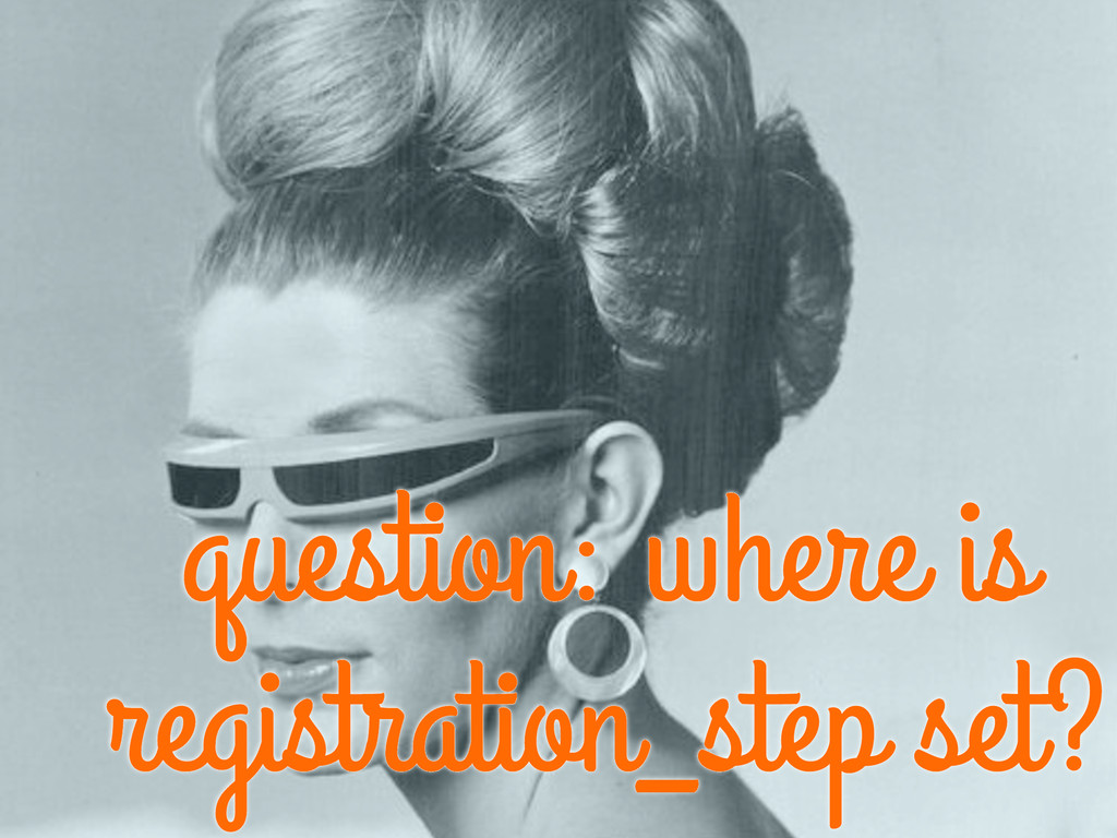 question: where is registration_step set?