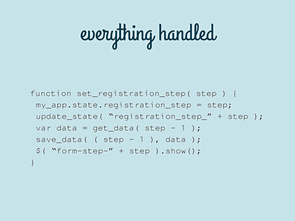 everything handled function set_registration_st...