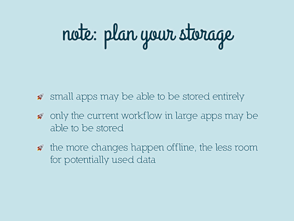 note: plan your storage  small apps may be able...