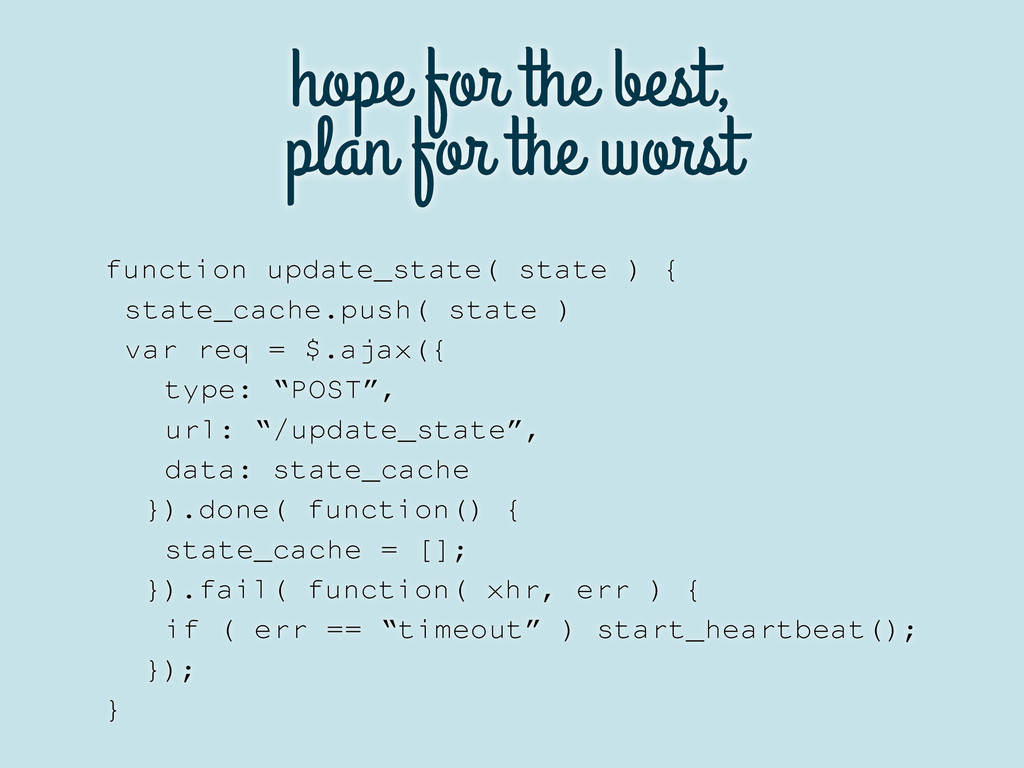 hope for the best, plan for the worst function ...