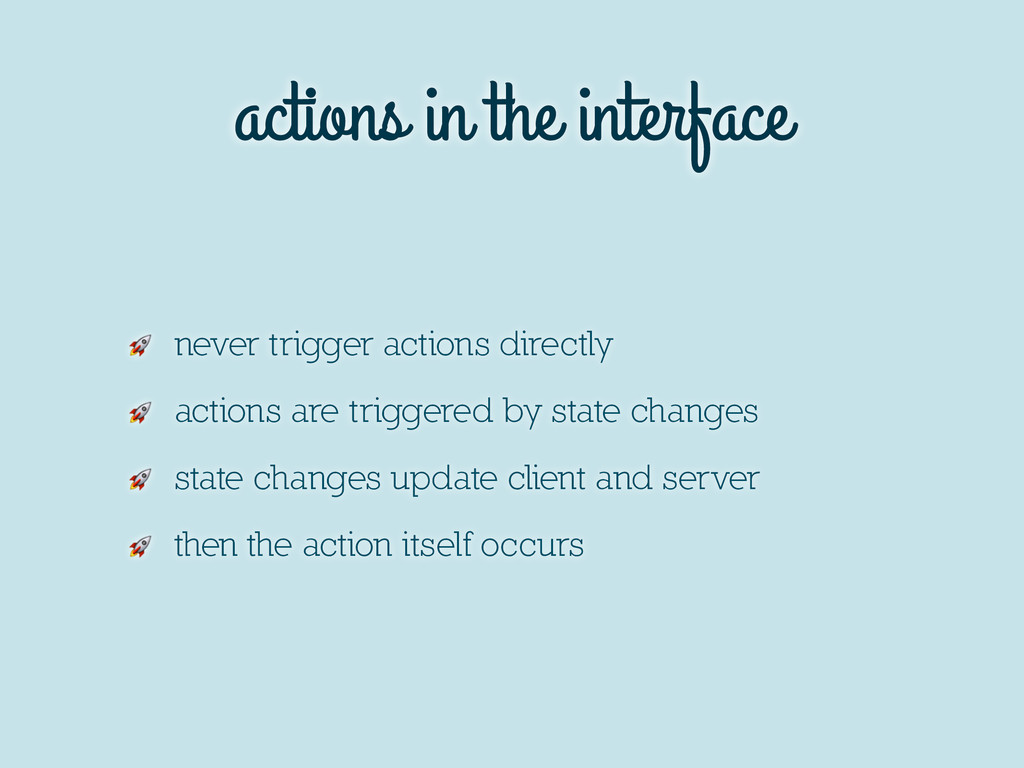 actions in the interface  never trigger actions...