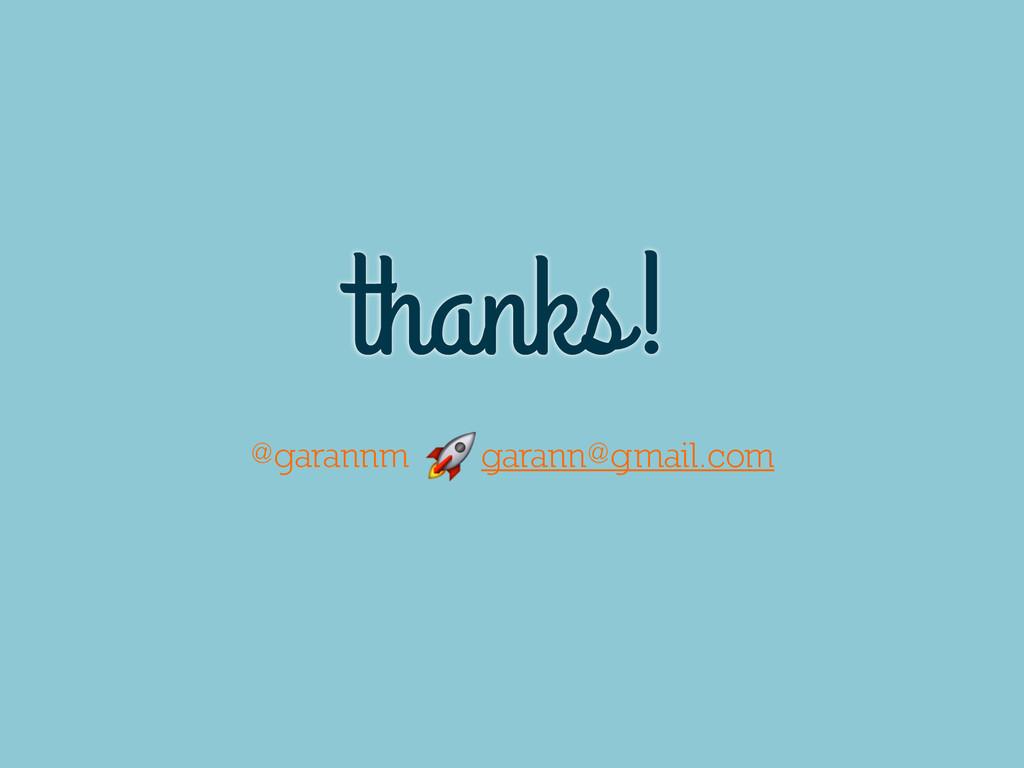 thanks! @garannm garann@gmail.com
