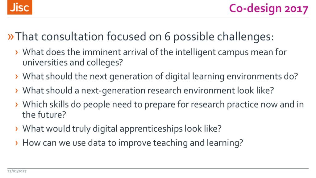 Co-design 2017 »That consultation focused on 6 ...