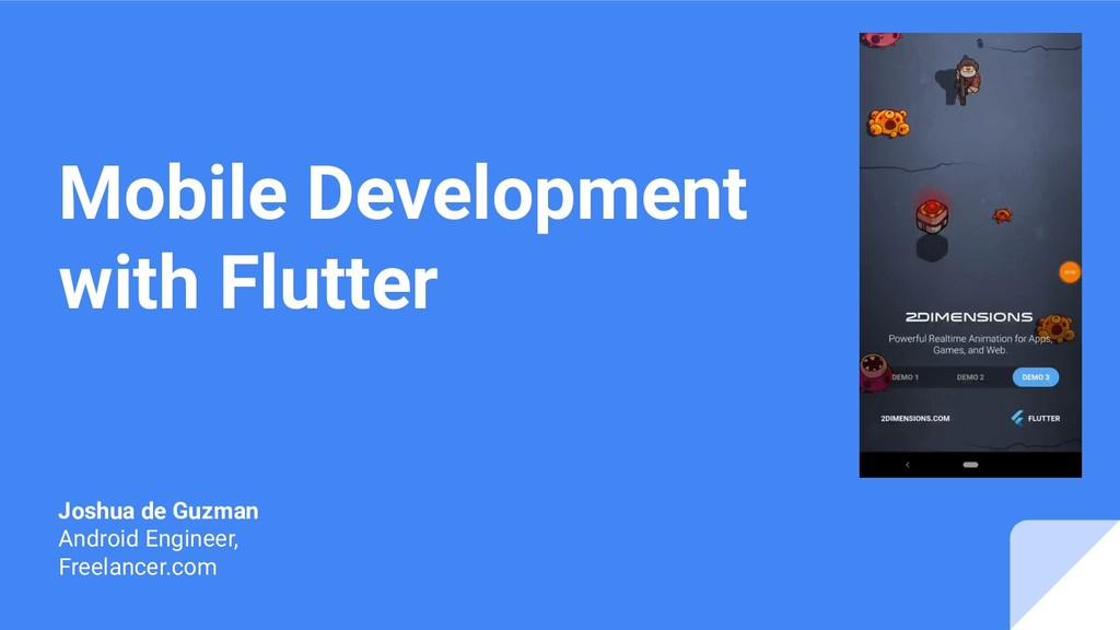 Mobile Development with Flutter Joshua de Guzma...