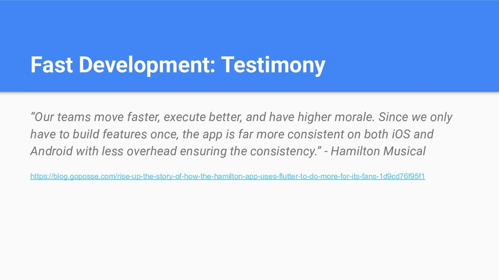 "Fast Development: Testimony ""Our teams move fas..."