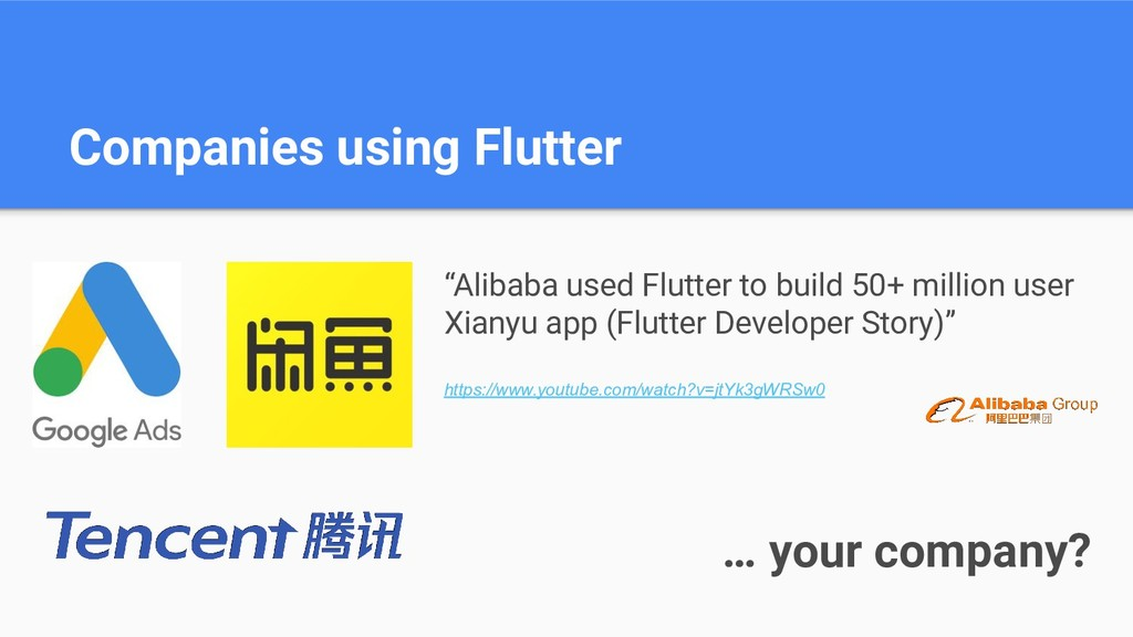 "Companies using Flutter … your company? ""Alibab..."