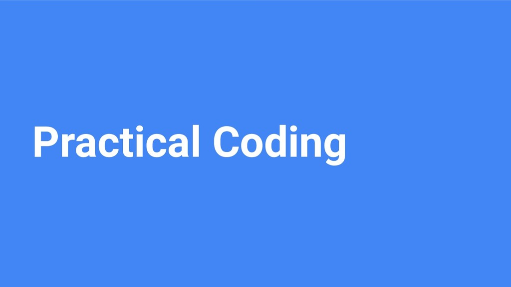 Practical Coding