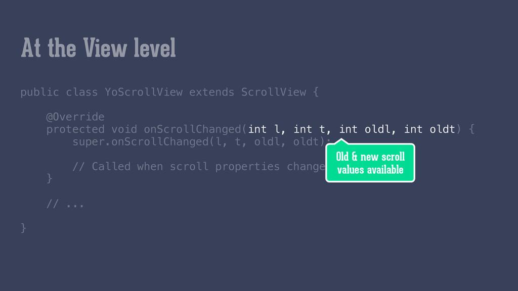 public class YoScrollView extends ScrollView {...