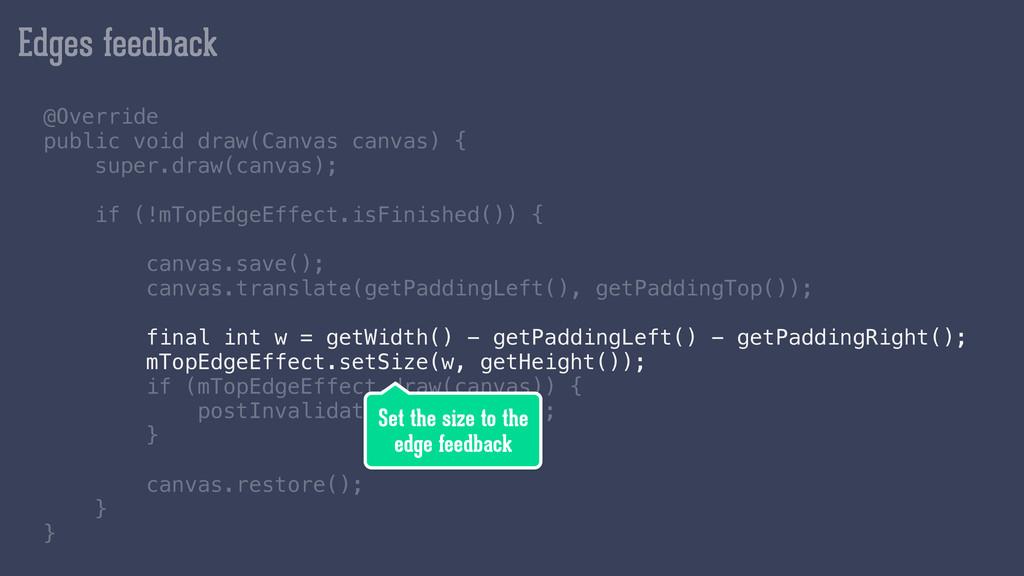 Edges feedback @Override public void draw(Canva...