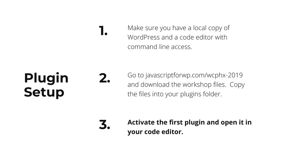 2. 1. Make sure you have a local copy of WordPr...