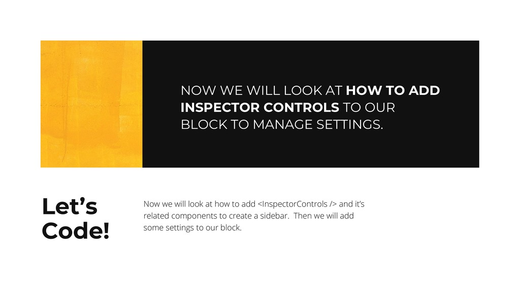 NOW WE WILL LOOK AT HOW TO ADD INSPECTOR CONTRO...